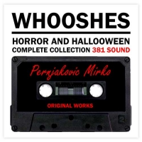 Complete Horror And Halloween Whooshes - 381 file (25)